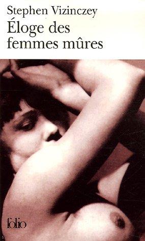 Eloge des femmes mûres : Les souvenirs amoureux d'Andras Vajda