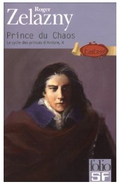 Le Cycle des princes d'Ambre, tome 10 _ Prince du chaos_ Amazon