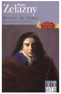 Le Cycle des princes d'Ambre, tome 10 _ Prince du chaos_ Amazon