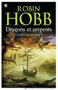 Les Cités des Anciens, Tome 1 _ Dragons et serpents eBook_ Robin Hobb, Arnaud Mo