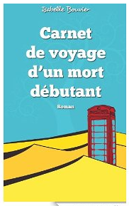 Carnet de voyage d'un mort débutant eBook_ Isabelle Bouvier_ Amazon