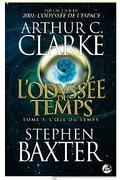 L'OEil du Temps_ L'Odyssée du Temps, T1 eBook_ Arthur C